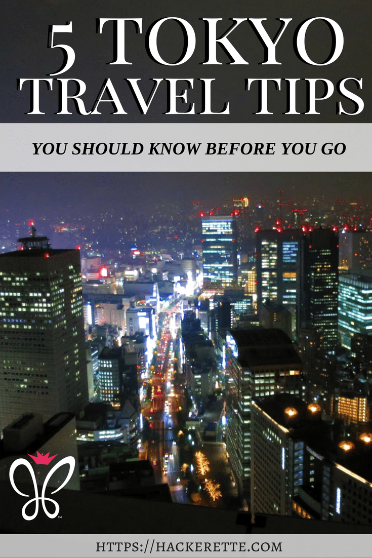 5 Tokyo Travel Tips You Should Know Before You Go