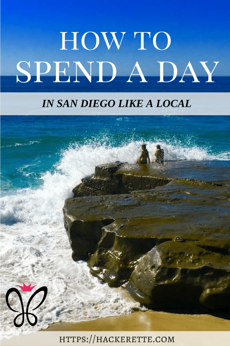 How to Spend a Day in San Diego
