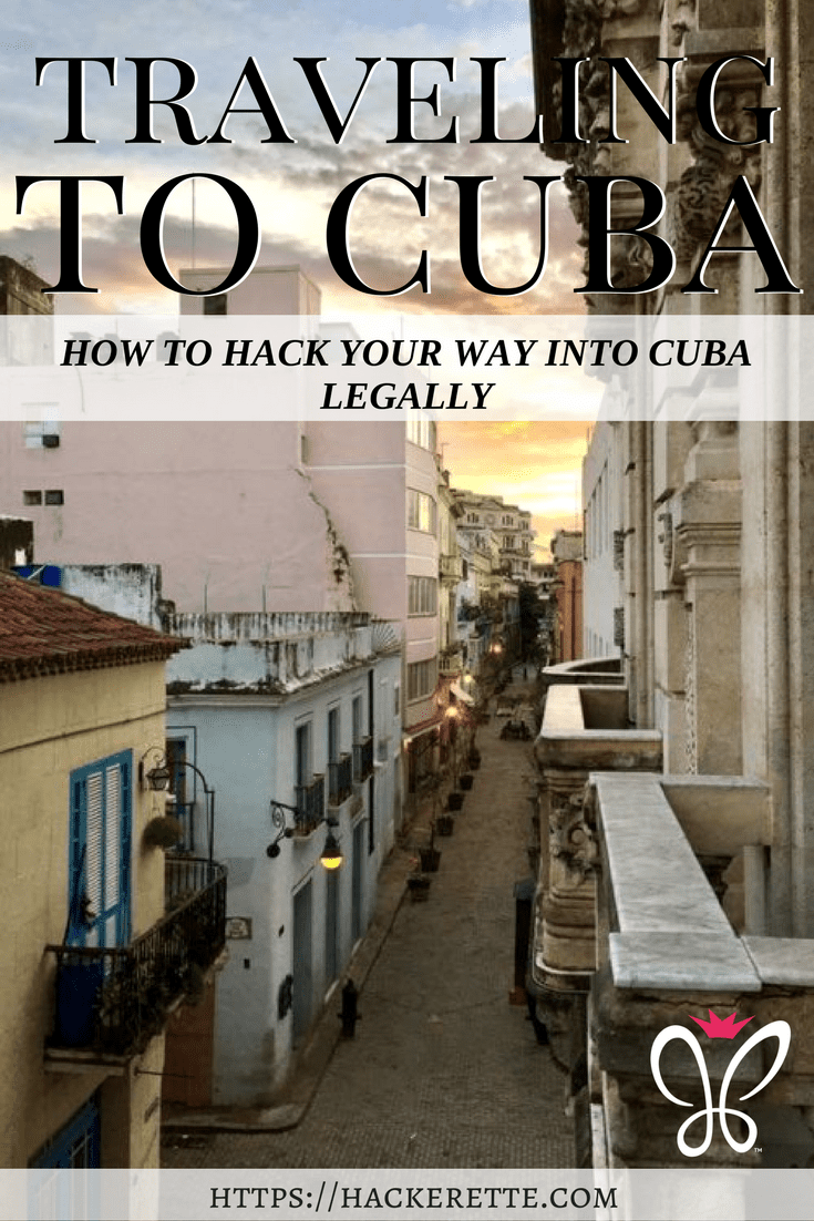 How to Hack Your Way Into Cuba Legally