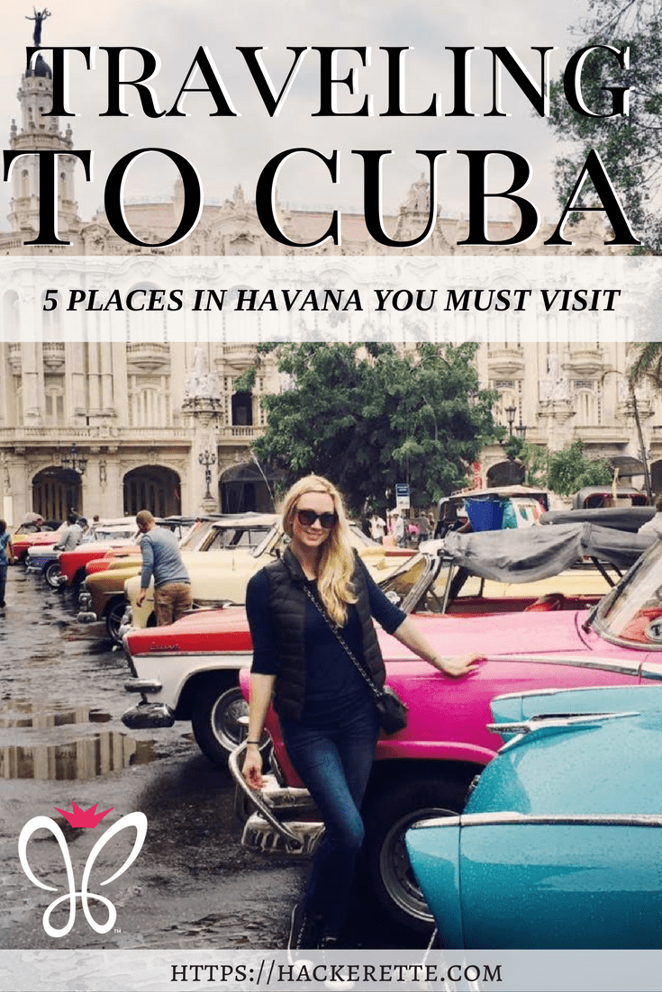 5 Places in Havana You Must Visit