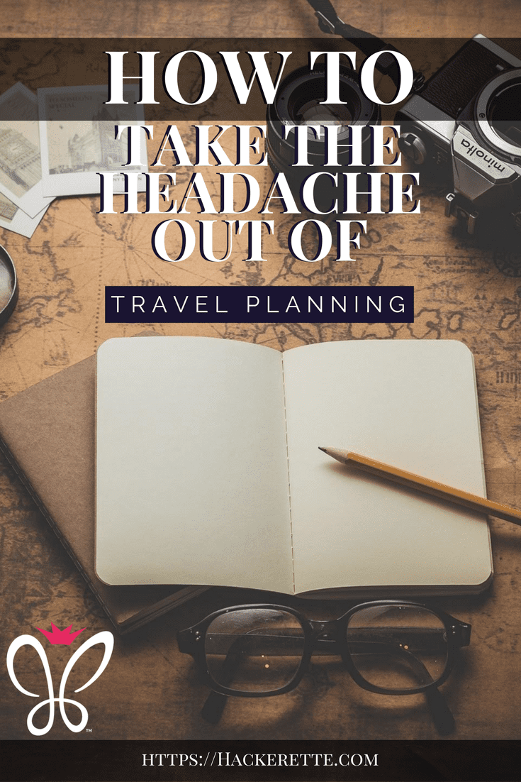 How to take the Headache out of Travel Planning