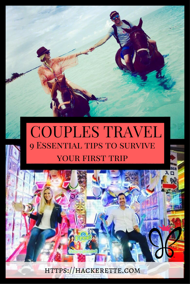 Couples Travel - 9 Essential Tips to Survive Your First Trip