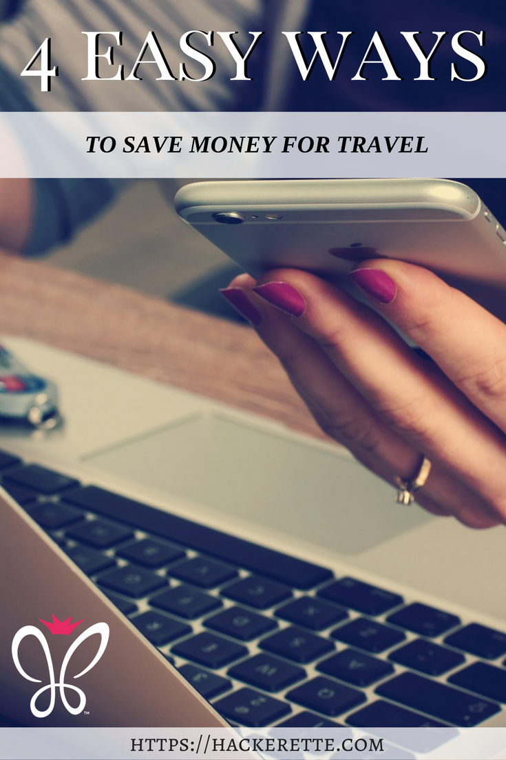 4 easy ways to save money for travel