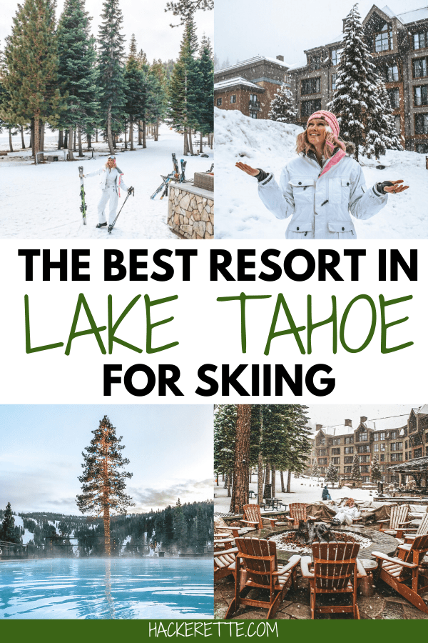 Lake Tahoe is the perfect place for a ski trip in the winter, and this is the best resort for skiing in Tahoe, especially since it is ski-in ski-out! Click here for all the reasons this is the best hotel in Lake Tahoe! #laketahoe #tahoe #skiing #winter #california | Lake Tahoe winter | Lake Tahoe winter things to do in | Lake Tahoe winter skiing | Lake Tahoe winter resorts | Lake Tahoe winter activities | Lake Tahoe winter hotel | Lake Tahoe winter vacation | California winter vacation