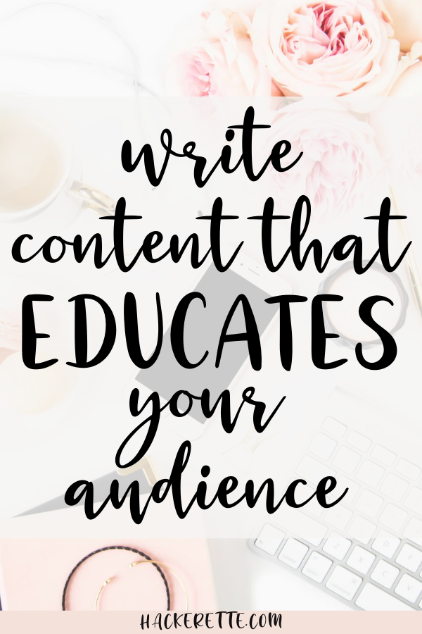 Write content that educates your audience on Instagram