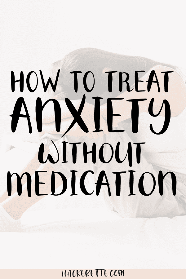 how to treat anxiety without medication